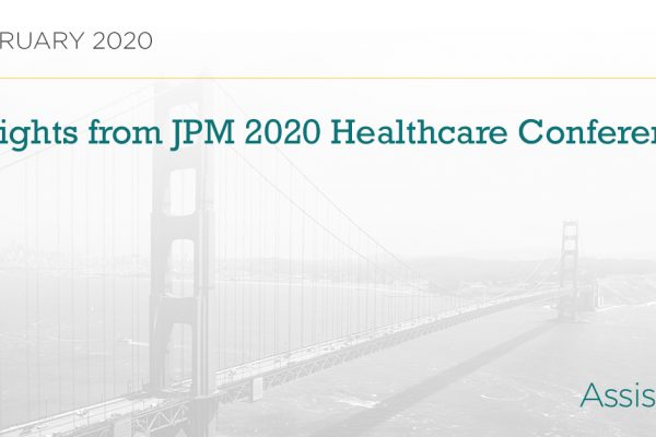 Insights from 2020 J.P. Morgan Healthcare Conference